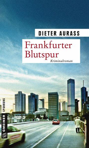 Frankfurter Blutspur - Aurass, Dieter