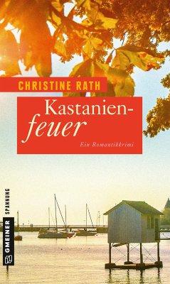 Kastanienfeuer - Rath, Christine