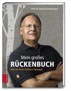 Mein großes Rückenbuch - Grönemeyer, Dietrich