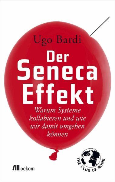 Der Seneca-Effekt - Bardi, Ugo