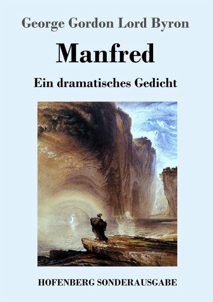 lord byrons manfred essay 17358 lord byron's manfred this paper provides an overview and analysis of lord byron's poetic drama, manfred it is argued that the character manfred is meant.