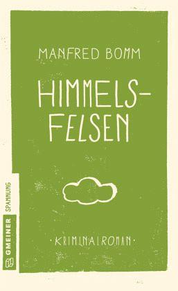 Himmelsfelsen - Bomm, Manfred