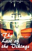 The Last of the Vikings (Henry Treece) (Literary Thoughts Edition) (eBook, ePUB)
