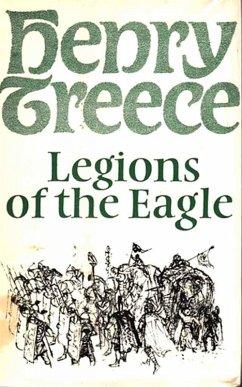 Legions of the Eagle (eBook, ePUB) - Treece, Henry