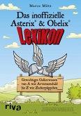 Das inoffizielle Asterix®-&-Obelix®-Lexikon