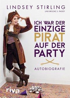 Ich war der einzige Pirat auf der Party - Stirling, Lindsey