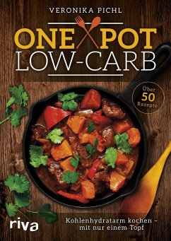 One Pot Low-Carb - Pichl, Veronika