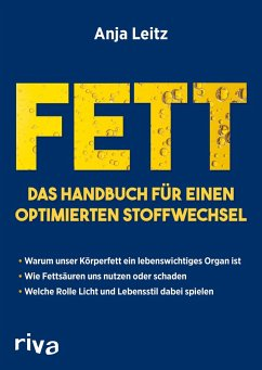 Fett. Das Handbuch für einen optimierten Stoffwechsel - Leitz, Anja