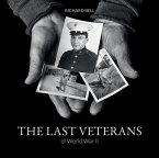 The Last Veterans of World War II: Portraits and Memories