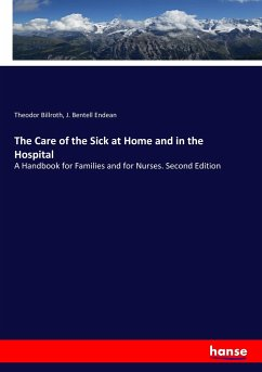 The Care of the Sick at Home and in the Hospital