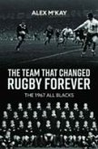 The Team That Changed Rugby Forever