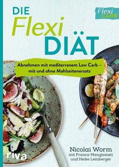 Die Flexi-Diät - Worm, Nicolai
