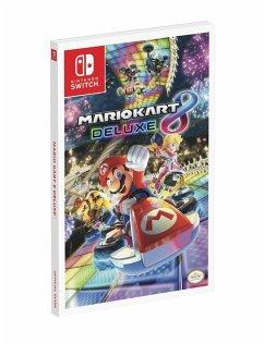 Mario Kart 8 Deluxe - Epstein, Joseph; Rocha, Garitt; Musa, Alex