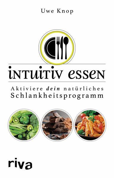 Intuitiv essen - Knop, Uwe