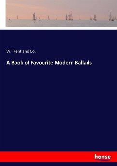 A Book of Favourite Modern Ballads