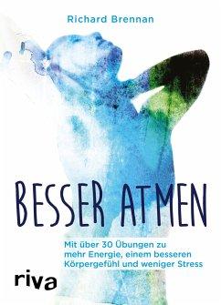 Besser atmen - Brennan, Richard