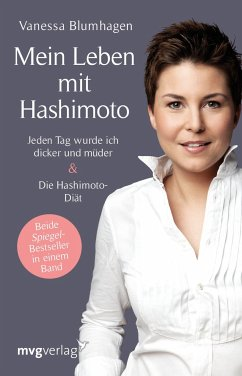 Mein Leben mit Hashimoto - Blumhagen, Vanessa