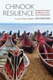 Chinook Resilience: Heritage and Cultural Revitalization on the Lower Columbia River