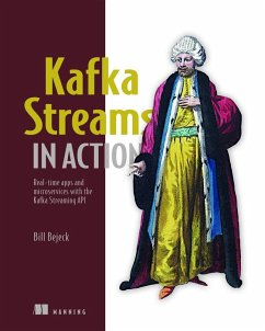 Kafka Streams in Action - Bejeck Jr., William P.