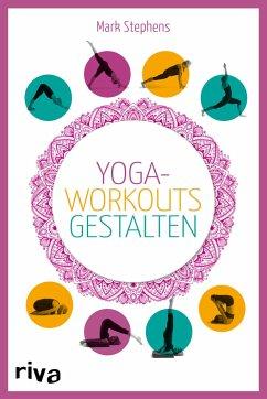 Yoga-Workouts gestalten - Kartenset - Stephens, Mark