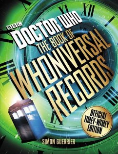 Doctor Who: The Book of Whoniversal Records: Official Timey-Wimey Edition - Guerrier, Simon