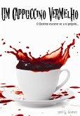 Um Cappuccino Vermelho (eBook, ePUB)