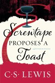 Screwtape Proposes a Toast (eBook, ePUB)
