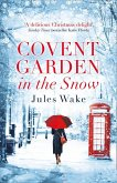 Covent Garden in the Snow (eBook, ePUB)