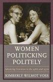 Women Politicking Politely (eBook, ePUB)