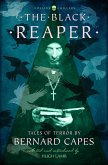 The Black Reaper: Tales of Terror by Bernard Capes (Collins Chillers) (eBook, ePUB)