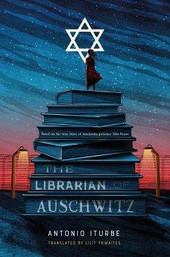 The Librarian of Auschwitz (eBook, ePUB) - Iturbe, Antonio