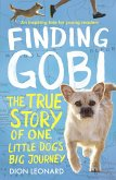 Finding Gobi (Younger Readers edition): The true story of one little dog's big journey (eBook, ePUB)