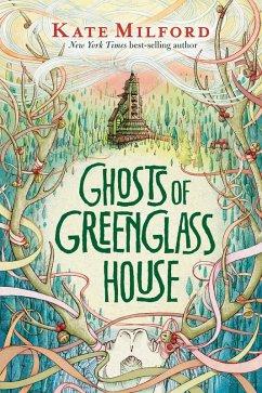 Ghosts of Greenglass House (eBook, ePUB) - Milford, Kate