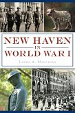 New Haven in World War I (eBook, ePUB)