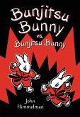 Bunjitsu Bunny vs. Bunjitsu Bunny (eBook, ePUB)