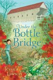 Under the Bottle Bridge (eBook, ePUB)