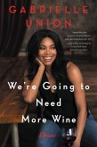 We're Going to Need More Wine (eBook, ePUB)