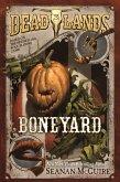 Deadlands: Boneyard (eBook, ePUB)