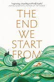 The End We Start From (eBook, ePUB)