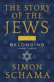 The Story of the Jews Volume Two (eBook, ePUB)