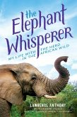 The Elephant Whisperer (Young Readers Adaptation) (eBook, ePUB)