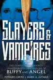 Slayers & Vampires: The Complete Uncensored, Unauthorized Oral History of Buffy & Angel (eBook, ePUB)