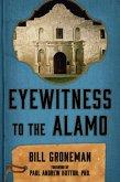 Eyewitness to the Alamo (eBook, ePUB)