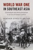 World War One in Southeast Asia (eBook, PDF)