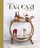 The Art of the Bar Cart (eBook, ePUB)