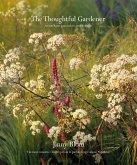 The Thoughtful Gardener (eBook, ePUB)
