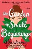 The Garden of Small Beginnings (eBook, ePUB)