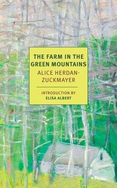 The Farm in the Green Mountains (eBook, ePUB) - Herdan-Zuckmayer, Alice