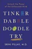 Tinker Dabble Doodle Try (eBook, ePUB)