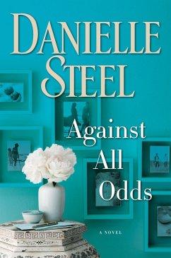 Against All Odds (eBook, ePUB) - Steel, Danielle